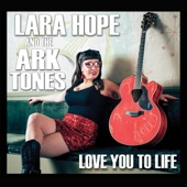 Lara Hope & the Ark-Tones - Fast, Cheap, or Well Done