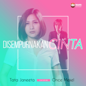 Disempurnakan Cinta (feat. Once Mekel)