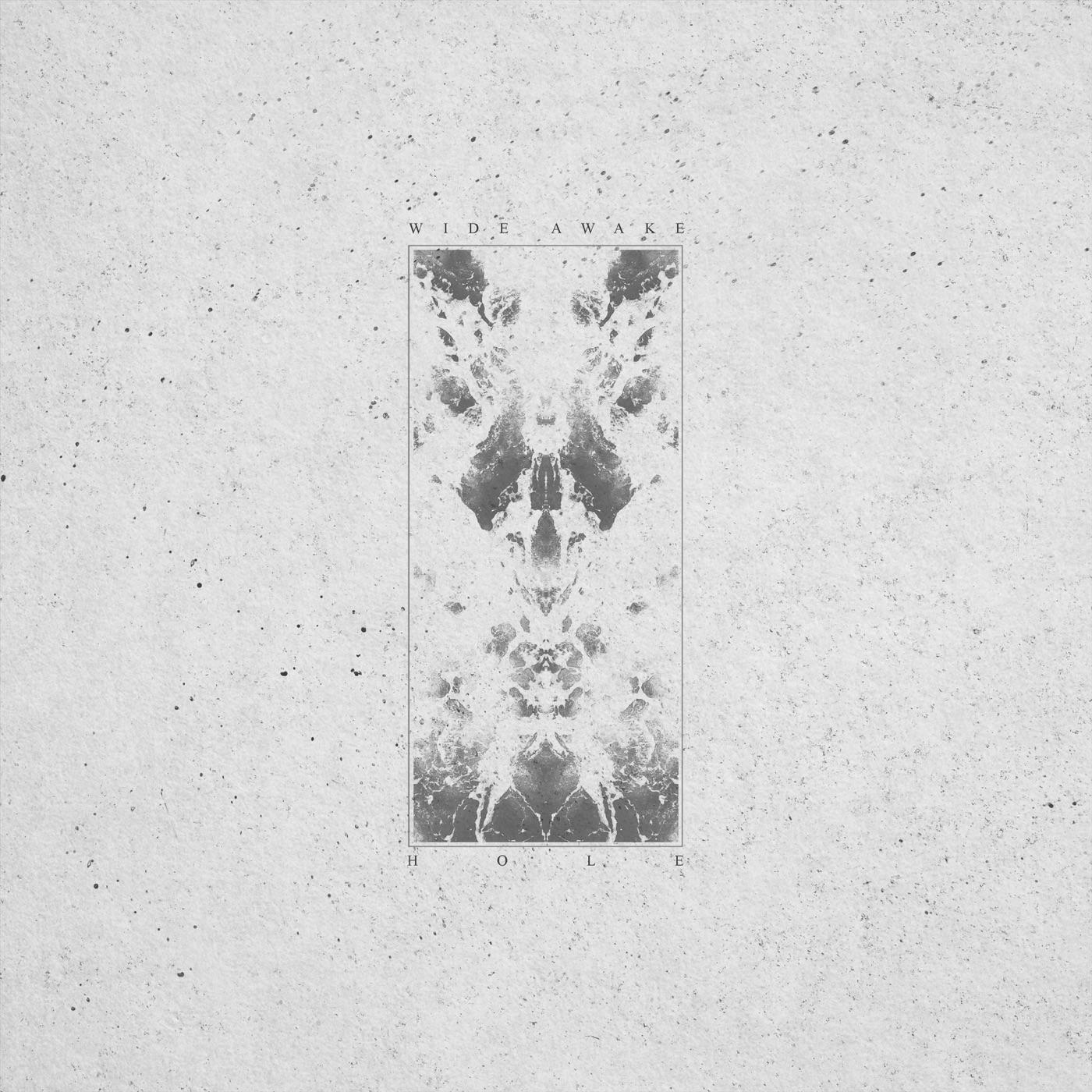 Wide Awake - Hole [single] (2018)