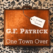 GF Patrick - One Town Over