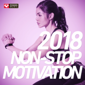 2018 Non-Stop Motivation (60 Min Non-Stop Workout Mix 130 BPM)