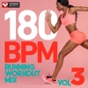 180 BPM Running Workout Mix Vol. 3 (Non-Stop Running Mix), Power Music Workout