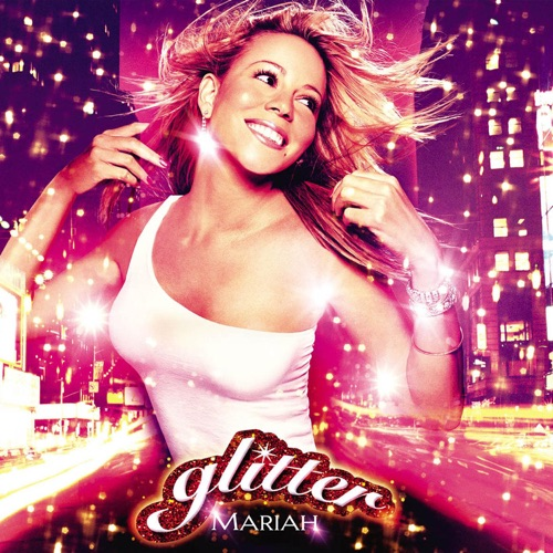 Mariah Carey - Glitter (Soundtrack from the Motion Picture)