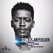Bamthathile (feat. Mlindo The Vocalist) - Sun-El Musician