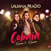 Lauana Prado & Maiara & Maraisa - Cobaia  arte