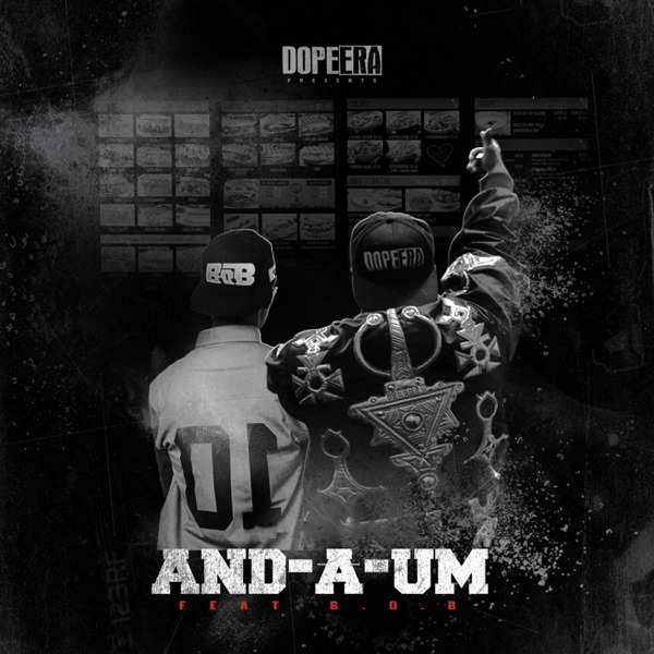 And-A-Um (feat. B.o.B) - Single