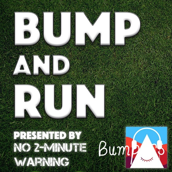Bump and Run