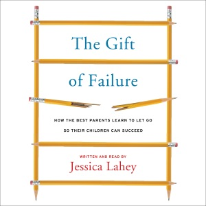 The Gift of Failure - Jessica Lahey audiobook, mp3