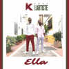 I.K (TLF) - Ella (feat. Lartiste)  artwork