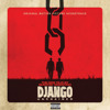 Verschiedene Interpreten - Django Unchained (Original Motion Picture Soundtrack) Grafik