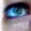 Science of Fear (Radio Edit) - Single ジャケット写真