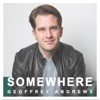 Somewhere - Single, Geoffrey Andrews