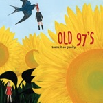 Old 97's - Here's to the Halcyon