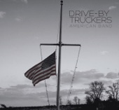 Drive-By Truckers - Sun Don't Shine