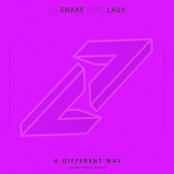 A Different Way (feat. Lauv) [Henry Fong Remix] - Single