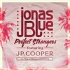 Perfect Strangers (feat. JP Cooper) [Japan Special Edition] - EP ジャケット写真