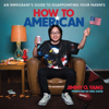 Jimmy O. Yang - How to American  artwork