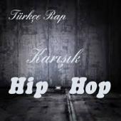 Türkçe Rap Karışık Hip Hop
