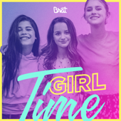 Girl Time (feat. Dylan Conrique & Brooke Butler) - Annie LeBlanc