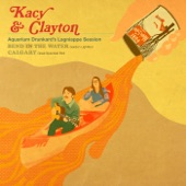 Kacy & Clayton - Bend in the Water (Aquarium Drunkard's Lagniappe Session)