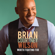 Brian Courtney Wilson - Worth Fighting For (Deluxe Edition) [Live]