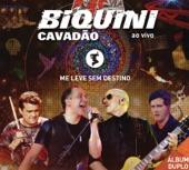 BIQUINI CAVADAO - MUMIAS (ao vivo)