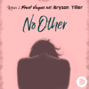 Lotus & Frost Vegas - No Other (feat. Bryson Tiller) [Bodybangers Mix Edit] artwork