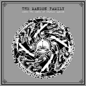 The Manson Family - Die to Be One