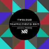 Traffic (Tiësto Edit) artwork