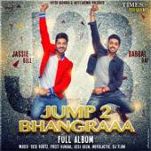 Jump 2 Bhangraaa-Jassie Gill & Babbal Rai