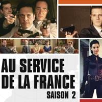 Télécharger Au service de la France, Saison 2 Episode 9