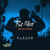 Be Alive SPACE DUST CLUB REMIX - Single ジャケット写真