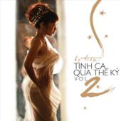 Tinh Ca Qua The Ky, Vol. 2