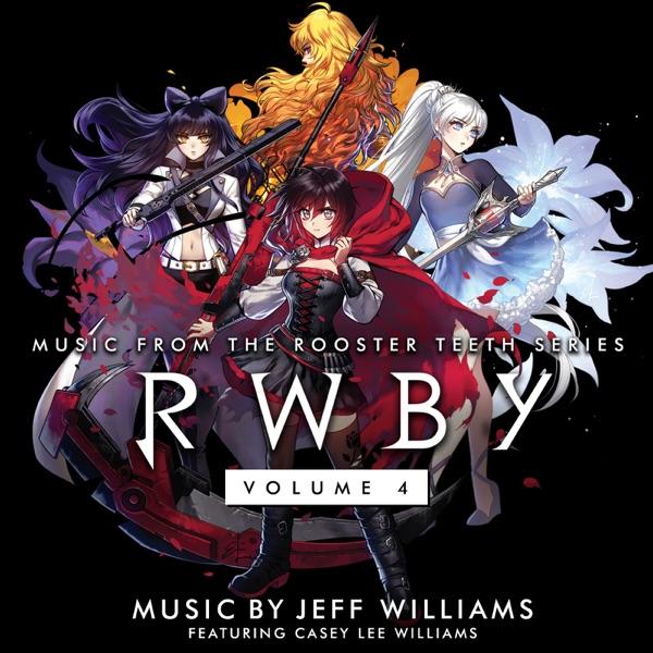 RWBY, Vol. 4 (Original Soundtrack & Score)