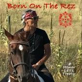 Robby Romero - Born on the Rez