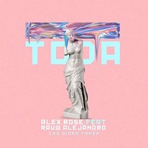 Alex Rose & Rauw Alejandro - Toda