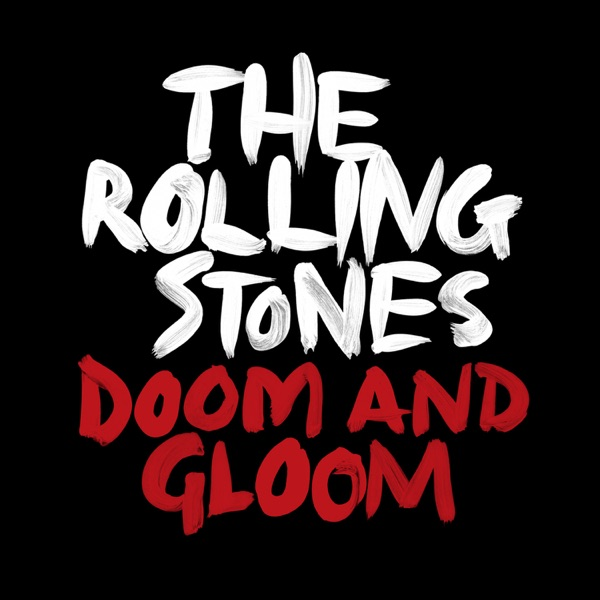 Doom and Gloom (Jeff Bhasker Mix)  - Single