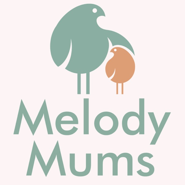 Melody Mums's Podcast