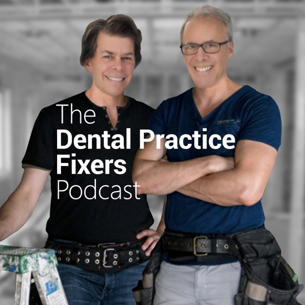 The dental practice fixers by dr richard madow and dr david madow the dental practice fixers by dr richard madow and dr david madow on apple podcasts malvernweather Image collections