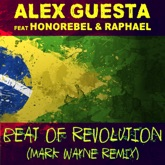 Beat of Revolution (Essa Nega Sem Sandália) [Mark Wayne Remix] [feat. Honorebel & Raphael] - Single