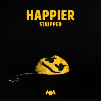 Marshmello & Bastille Happier (Stripped) music review