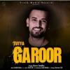 Tutya Garoor Single