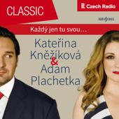 Duets and Arias: Adam Plachetka & Kateřina Kněžíková