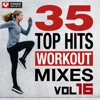 35 Top Hits, Vol. 16 - Workout Mixes (Unmixed Workout Music Ideal for Gym, Jogging, Running, Cycling, Cardio and Fitness), Power Music Workout