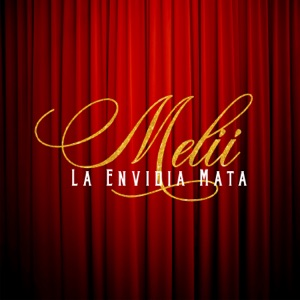 La Envidia Mata - Single Mp3 Download