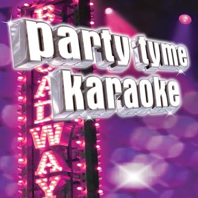 Party Tyme Karaoke - Show Tunes 4 - Party Tyme Karaoke