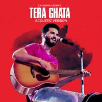 Tera Ghata (Acoustic Version) - Single