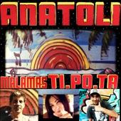 Anatoli (feat. Sokratis Malamas) - Single