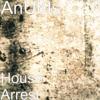 House Arrest - Ep - Anubis
