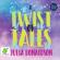 Julia Donaldson - A Twist of Tales (Unabridged)
